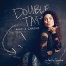 Double Tap feat.2 Chainz/Jordin Sparks
