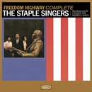 Freedom Highway Complete - Recorded Live at Chicago's New Nazareth Church/The Staple Singers