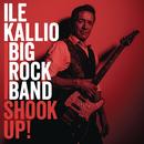 Shook Up!/Ile Kallio Big Rock Band