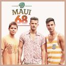 Baby Não Vá/Maui 68