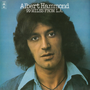 99 Miles from L.A./Albert Hammond