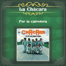 Por la Carretera/La Chácara