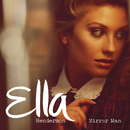 Mirror Man (Remixes)/Ella Henderson