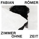 Zimmer ohne Zeit/Fabian Römer