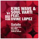 Salute feat.D'vine Lopez/King Wave