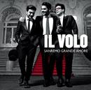 Sanremo grande amore/Il Volo