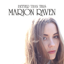 Better Than This/Marion Raven