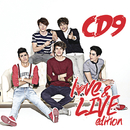 CD9 (Love & Live Edition [Reempaque])/CD9