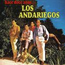 Hace Doce Años.../Los Andariegos