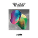 The Good Light feat.Chloe Curran/SoulCircuit