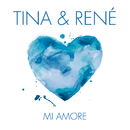 Mi Amore/Tina & Rene