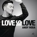 Love Is Love/Andy Roda