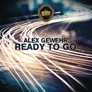 Ready to Go/Alex Gewehr