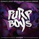 Anthem feat.Pyhimys,Kevin Tandu,Juno,Sabina Särkkä/Purp Boys