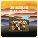 Los Aldeanos de la Cañada/Los Aldeanos de la Cañada