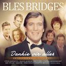 Dankie vir Alles/Bles Bridges