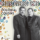 Rediscovered Gems: Colonial Cousins/Colonial Cousins