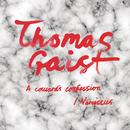A Coward's Confession / Narcissus/Thomas Gaist