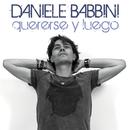 Quererse Y Luego/Daniele Babbini
