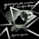 Right Here, Right Now (More Remixes) feat.Kylie Minogue/Giorgio Moroder