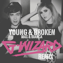 Young & Broken (G-Wizard Remix)/Max & Bianca