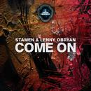 Come On/Stamen & Lenny OBryan