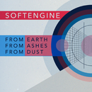 From Earth, From Ashes, From Dust/Softengine