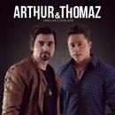Uma Lua e Dois Sóis/Arthur & Thomaz