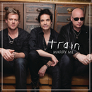 Marry Me/Train