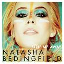 Strip Me Away/Natasha Bedingfield