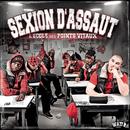 L'école des points vitaux/Sexion D'Assaut