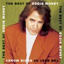 The Best Of Eddie Money/Eddie Money