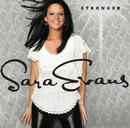 Stronger/Sara Evans
