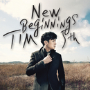 5th album New Beginnings/TIM