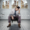 Twenty Ten/Guy Sebastian