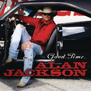 Good Time/Alan Jackson