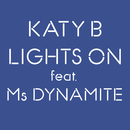 Lights On feat.Ms Dynamite/Katy B