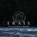 My Private Nation/Train