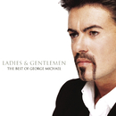 Ladies & Gentlemen/George Michael
