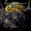 Strictly Hip Hop: The Best Of Cypress Hill/CYPRESS HILL