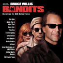 Bandits (Motion Picture Soundtrack)/Bandits (Motion Picture Soundtrack)