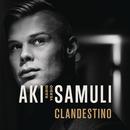 Clandestino/Aki Samuli