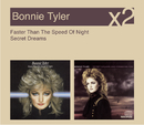 Faster Than The Speed Of Night / Secret Dreams/Bonnie Tyler