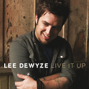 Live It Up/Lee DeWyze