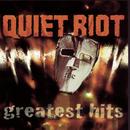Quiet Riot - Greatest Hits/Quiet Riot