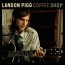 Coffee Shop/Landon Pigg