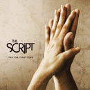 For the First Time/The Script