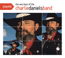 Playlist: The Very Best Of The Charlie Daniels Band/Charlie Daniels