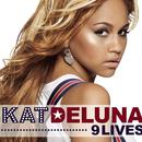 9 Lives/Kat DeLuna