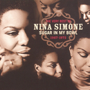 The Very Best Of Nina Simone 1967-1972 - Sugar In My Bowl/Nina Simone